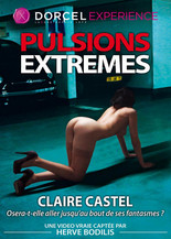Claire Castel : Extrem Pulsions