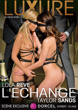 LUXURE - Lola Rêve, Taylor Sands : the Exchange