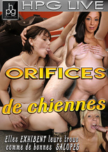 Orifices de chiennes !