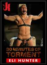 30 Minutes of Torment : Eli Hunter