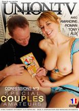 Confessions 3 : spécial couples amateurs