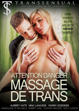 Attention Danger, Massage de Trans