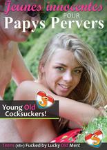 Jeunes innocentes pour papys pervers