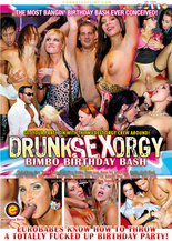 Drunk Sex Orgy : Bimbo Birthday Bash