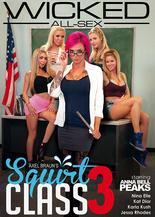 Axel Braun's Squirt Class vol.3
