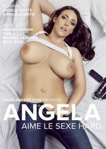 Angela aime le sexe hard