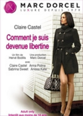 Cover of Claire Castel : Comment je suis devenue libertine