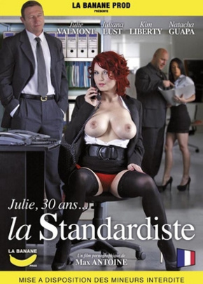 Julie 30 ans La Standardiste