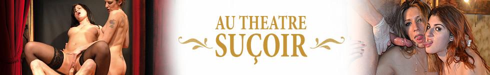 Au Théâtre Suçoir